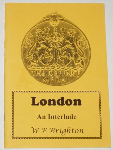 London - An Interlude, by W.E. Brighton